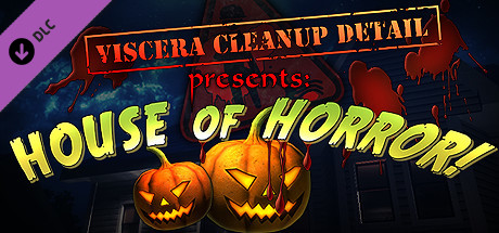 Viscera Cleanup Detail - House of Horror DLC Steam ROW