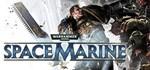Warhammer 40,000: Space Marine Steam ключ ( Global )