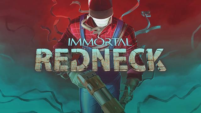 Immortal Redneck [Steam key   Region free] 2019