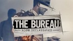 The Bureau XCOM Declassified (Steam Key / Region Free)