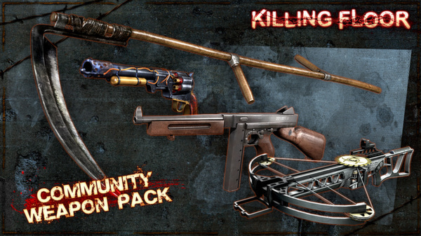 Killing Floor - Community Weapon Pack 1 |Steam KEY, ROW
