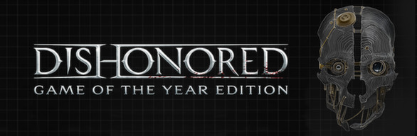 Dishonored Game of the Year Edition (Steam key)