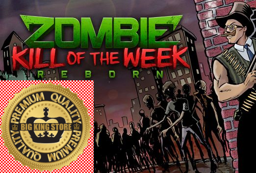Zombie Kill of the Week - Reborn — STEAM GIFT