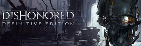 Dishonored - Definitive Edition (Steam Gift RU+CIS)