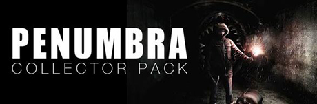 Penumbra Collectors Pack (Steam Gift RU+CIS)