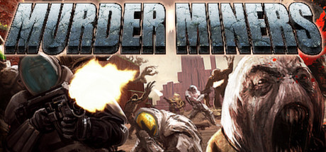 Murder Miners (Steam CD Key Region Free)