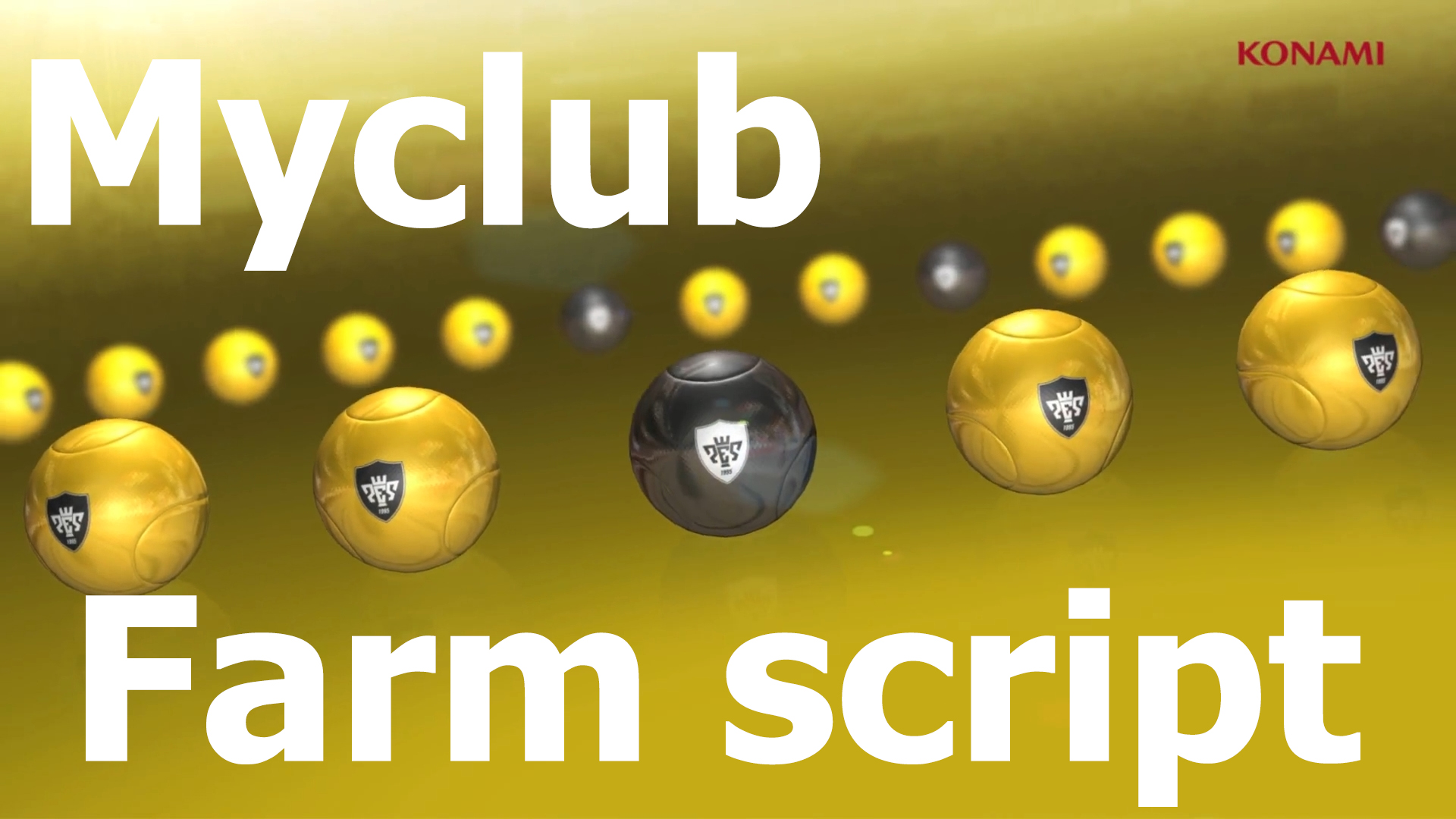 Script for farming gp myclub Pro evolution soccer 2016