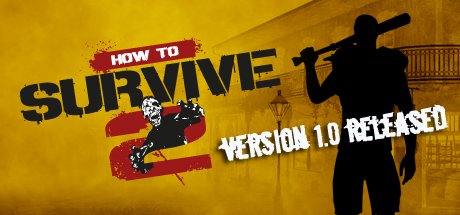 HOW TO SURVIVE 2 (STEAM KEY/RU)