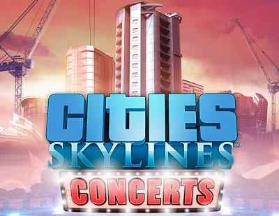 DLC Cities: Skylines: Concerts (Steam KEY)RU+CIS 2019