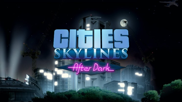 DLC Cities Skylines - After Dark (Steam Key) RU+CIS