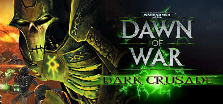 DLC Warhammer 40,000: Dawn of War - Dark Crusade/STEAM