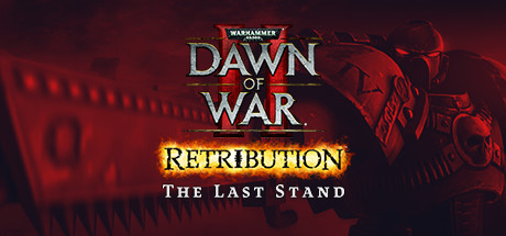 Dawn of War II: Retribution The Last Standalone/Steam