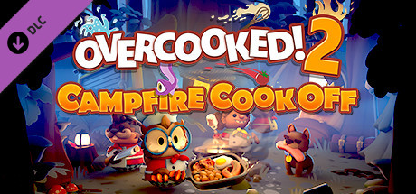 Overcooked 2! Campfire Cook Off / Steam Key