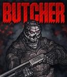 Butcher (Steam key / Region Free)
