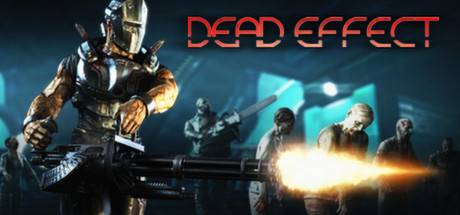 Dead Effect STEAM GIFT RU/CIS