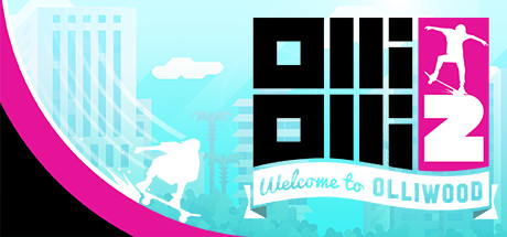 OlliOlli2: Welcome to Olliwood STEAM GIFT RU/CIS