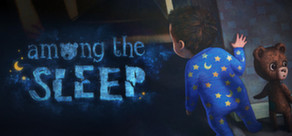 Among the Sleep (Steam gift\region Free\RoW)
