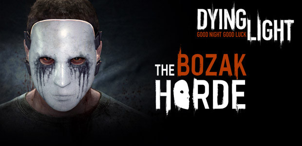 DLC Dying Light: The Bozak Horde STEAM*DLC+БОНУС/RU+CIS