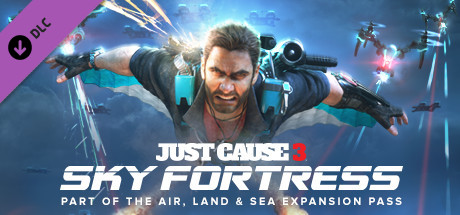 Just Cause 3 DLC: Sky Fortress Pack *DLC/STEAM