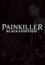 Painkiller Black Edition (Steam Ключ) + Бонус