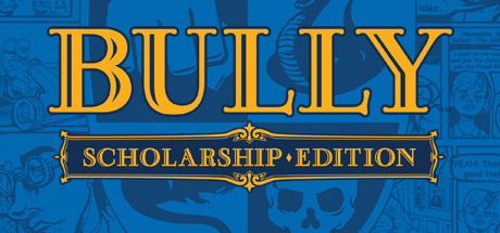 Bully: Scholarship Edition (Steam/Region Free)