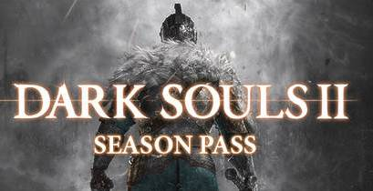 Dark Souls 2 II Season Pass (STEAM/RU) + Bonus