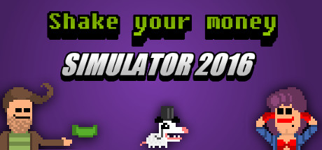 Shake Your Money Simulator 2016 (Steam key/Region free)