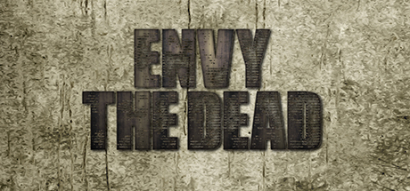 Envy the Dead (Steam key/Region free)