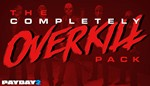 PAYDAY 2: The COMPLETELY OVERKILL Pack DLC ROW GIFT