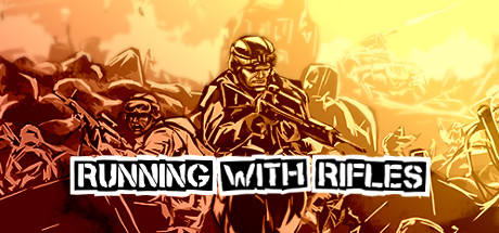 RUNNING WITH RIFLES (Steam, RU region) + Подарок