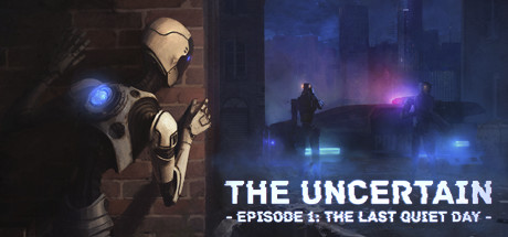 The Uncertain: Episode 1 - The Last Quiet Day Steam RU