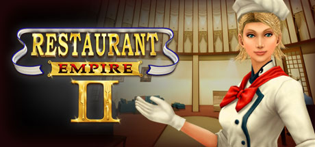 Restaurant Empire II 2 (Steam, RU region) + Подарок