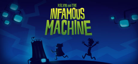 Kelvin and the Infamous Machine (Steam, RU ) + Gift