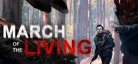 March of the Living (Steam, RU region) + Подарок
