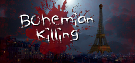 Bohemian Killing (Steam, RU region) + Gift