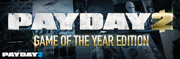PAYDAY 2: GOTY Edition  (Steam FREE region, ROW) + Gift
