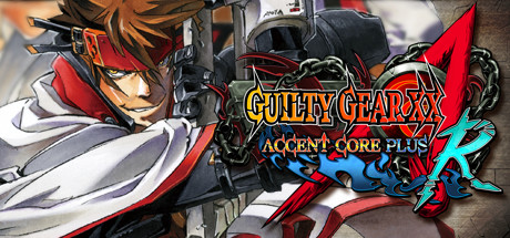 GUILTY GEAR XX ACCENT CORE PLUS R Steam Ru + Подарок