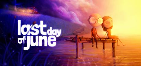 Last Day of June (Steam RU)&#9989 2019