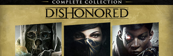 DISHONORED: COMPLETE COLLECTION (Steam RU)&#9989 2019