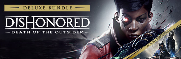 DISHONORED DEATH OF THE OUTSIDER DELUXE BUNDLE Steam 2019
