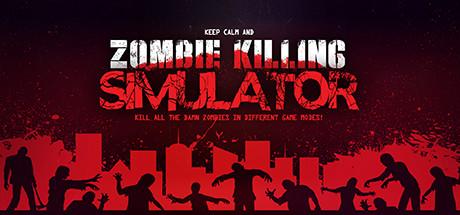 Zombie Killing Simulator (Steam RU)&#9989 2019