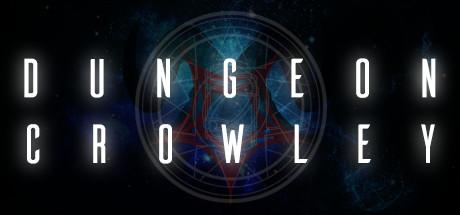 Dungeon Crowley (Steam RU)&#9989 2019