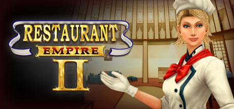 Restaurant Empire II (Steam RU)&#9989 2019