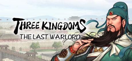 Three Kingdoms: The Last Warlord (Steam RU)✅ 2019