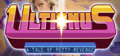 Ultionus: A Tale of Petty Revenge (Steam RU)&#9989 2019