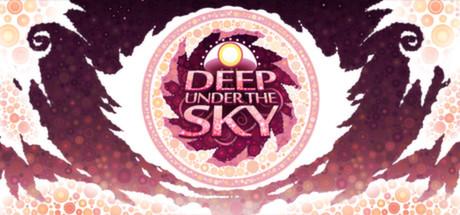 Deep Under the Sky (Steam RU)✅ 2019
