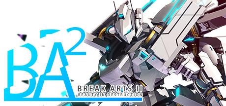 BREAK ARTS II (Steam RU)✅ 2019