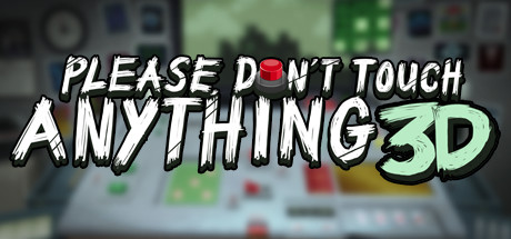 Please, Don't Touch Anything 3D (Steam RU)&#9989 2019