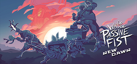 Way of the Passive Fist (Steam Key / ROW) + Gift 2019