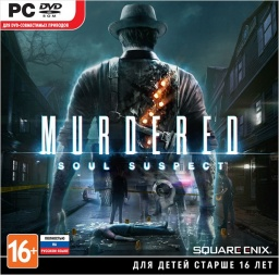 Murdered. Soul Suspect